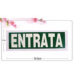 CARTELLO  ENTRATA  30*10,5CM PLAS FLUORESCENTE C/A