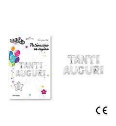 MR.PARTY PALLONCINO MYLAR TANTI AUGURI ARGENTODc