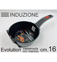 CASSERUOLA 1/M CM 16 EVOLUTION